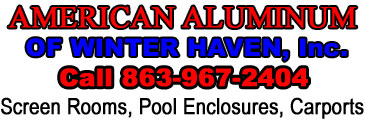 American Aluminum Of Winter Haven, Inc.